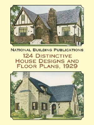 Image for 124 Distinctive House Designs and Floor Plans, 1929 (Dover Architecture)