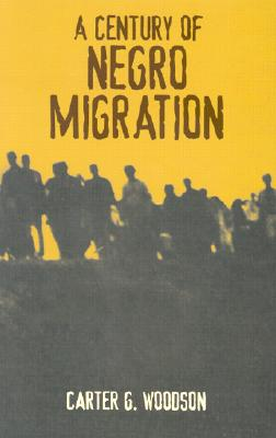 Image for A Century of Negro Migration