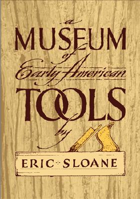 Image for A Museum of Early American Tools (Americana)