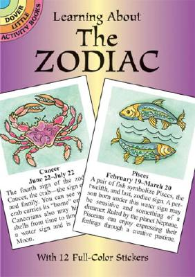 Learning About the Zodiac (Dover Little Activity Books), Pat Stewart