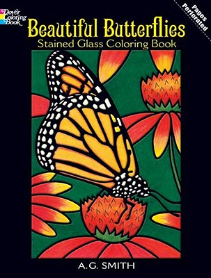 Image for Beautiful Butterflies Stained Glass Coloring Book (Dover Nature Stained Glass Coloring Book)