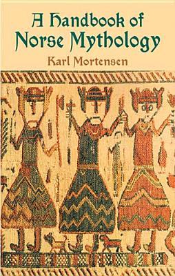 Image for A Handbook of Norse Mythology