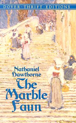Image for The Marble Faun (Dover Thrift Editions)