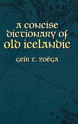 Image for A Concise Dictionary of Old Icelandic (Dover Language Guides)