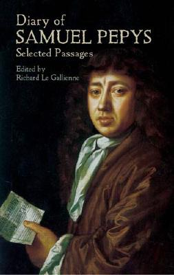 Image for Diary of Samuel Pepys: Selected Passages (Dover Books on Literature & Drama)