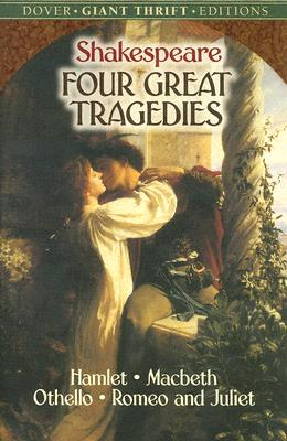 Image for Four Great Tragedies: Hamlet, Macbeth, Othello, and Romeo and Juliet (Dover Thrift Editions)