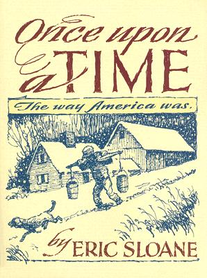 Image for Once Upon a Time: The Way America Was