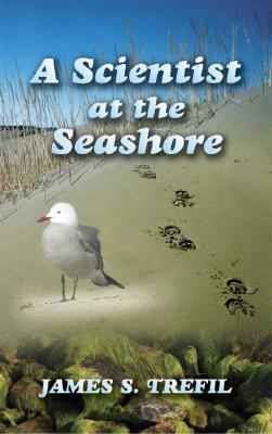 A Scientist at the Seashore (Dover Science Books), Trefil, James S.
