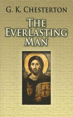 The Everlasting Man (Dover Books on Western Philosophy), G.K. Chesterton