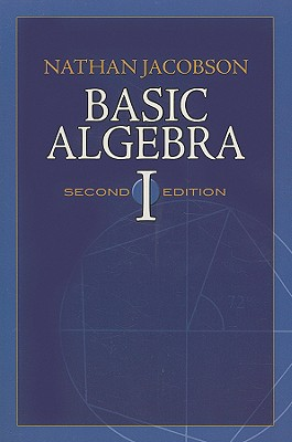 Image for Basic Algebra I: Second Edition (Dover Books on Mathematics)