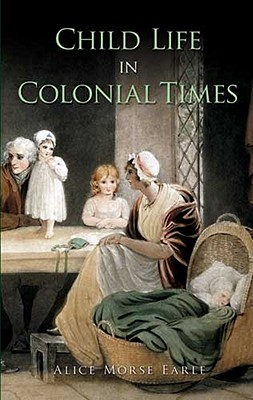 Image for Child Life in Colonial Days