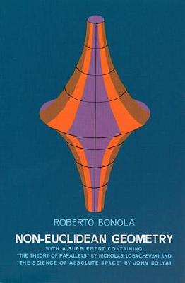 Image for Non-Euclidean Geometry: A Critical and Historical Study of its Development