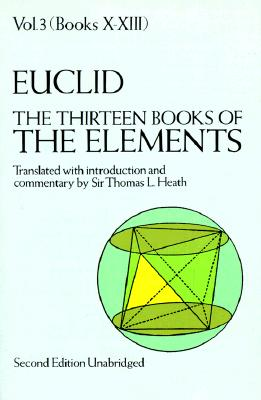 Image for Euclid: The Thirteen Books of Elements, Vol. 3, Books 10-13