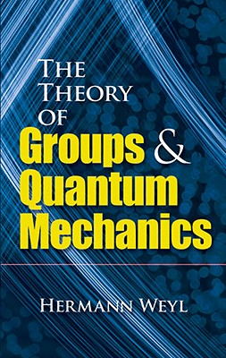 Image for Theory of Groups and Quantum Mechanics