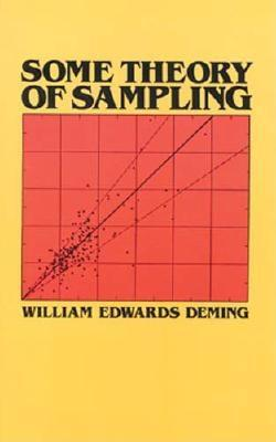 Some Theory Of Sampling, Deming, William Edwards
