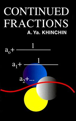 Continued Fractions (Dover Books on Mathematics), A. Ya. Khinchin