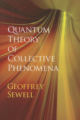 Image for Quantum Theory of Collective Phenomena (Dover Books on Chemistry)