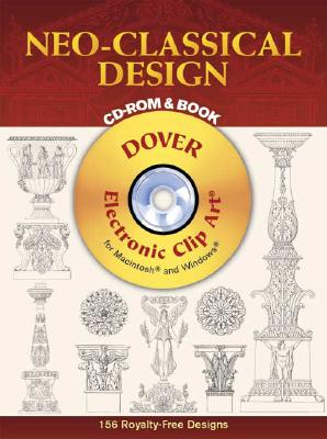 Neo-Classical Design (CD-ROM & Book), Charles Normand