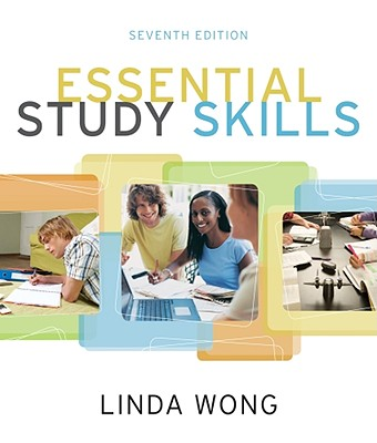 Essential Study Skills 7th Edition, Linda Wong  (Author)