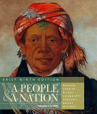Image for A People and a Nation: A History of the United States, Brief Edition, Volume I
