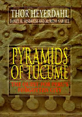 Image for Pyramids of Tucume: The Quest for Peru's Forgotten City