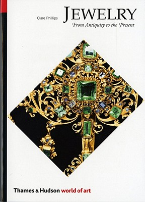 Image for Jewelry: From Antiquity to the Present (World of Art)