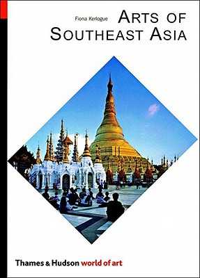 Image for Arts of Southeast Asia (World of Art)