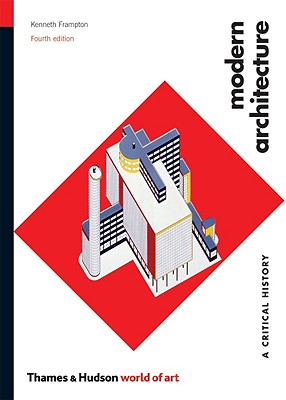 Image for MODERN ARCHITECTURE: A Critical History 4th Editio