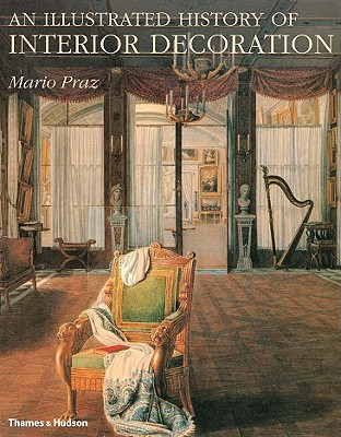 Image for An Illustrated History of Interior Decoration: From Pompeii to Art Nouveau