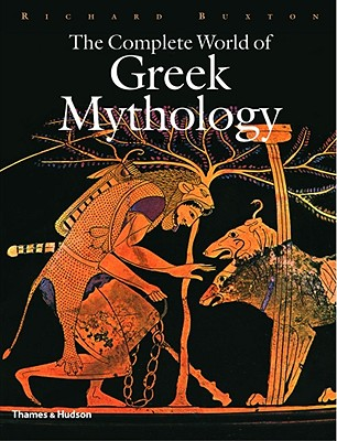 Image for The Complete World of Greek Mythology