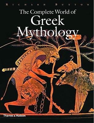 Image for The Complete World of Greek Mythology