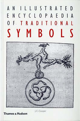 Image for An illustrated encyclopaedia of traditional symbols