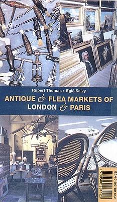 Image for Antique & Flea Markets of London & Paris (With 332 Color Illustrations)