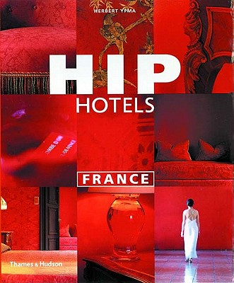 Image for Hip Hotels: France