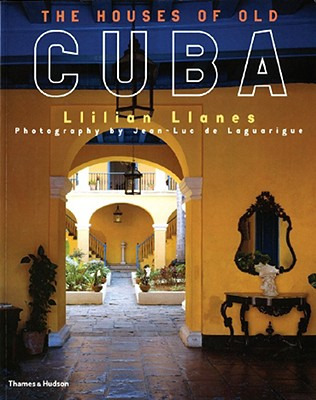 Image for The Houses of Old Cuba
