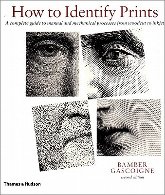Image for How to Identify Prints, Second Edition