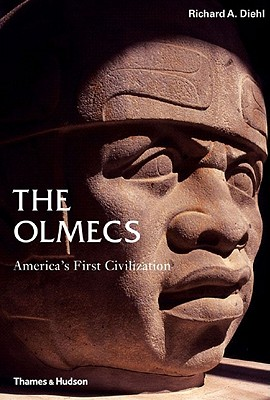The Olmecs: America's First Civilization (Ancient Peoples and Places), DIEHL, Richard A.