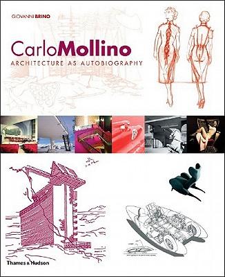 Carlo Mollino: Architecture as Autobiography, Revised and Expanded Edition, Brino, Giovanni