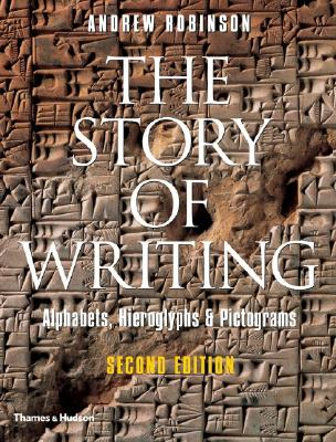 Image for Story of Writing: Alphabets, Hieroglyphs & Pictograms