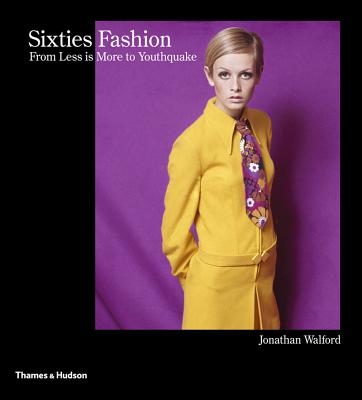 Image for Sixties Fashion: From Less is More to Youthquake