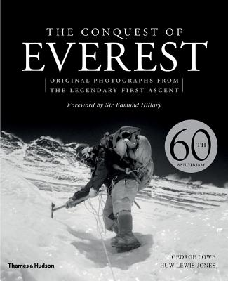 Image for The Conquest of Everest: Original Photographs from the Legendary First Ascent