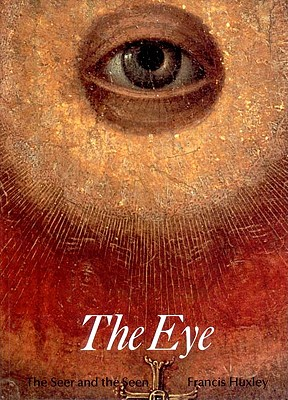 Image for The Eye: The Seer and the Seen