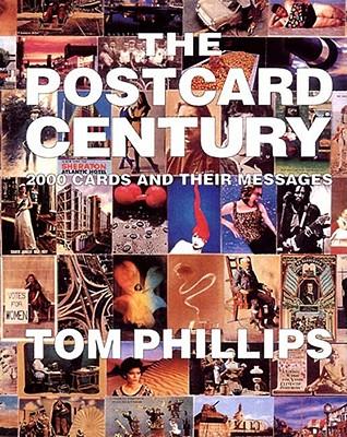 The Postcard Century, Phillips, Tom