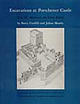 Image for Excavations at Portchester Castle: The Medieval, the Inner Bailey (Volume IV)