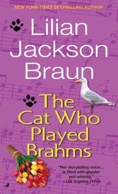 Image for Cat Who Played Brahms, The