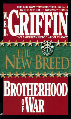 Brotherhood of War 07: The New Breed (Brotherhood of War), W. E. B. GRIFFIN