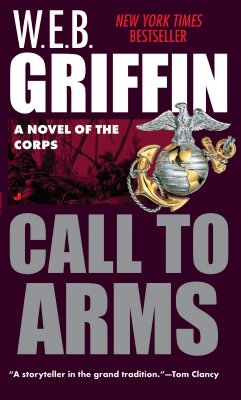 Corps 02: Call to Arms (Corps), W. E. B. GRIFFIN