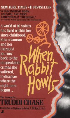 When Rabbit Howls, Truddi Chase