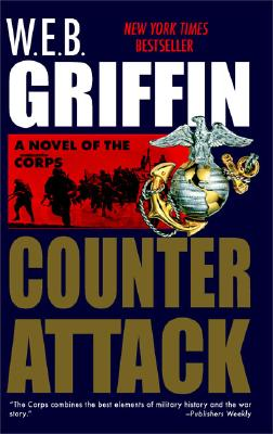 Counterattack (The Corps Book 3), W. E. B. GRIFFIN