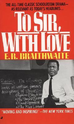 To Sir, With Love, Braithwaite, E. R.